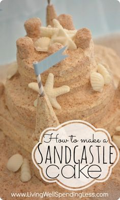 Beach Party: How to make a sandcastle cake. Super detailed (but non-technical) tutorial for making a darling sandcastle cake (made by a mom, not a professional baker!) Perfect for a beach or mermaid themed party, or even a casual beach wedding! Sand Castle Cakes, Cake Recipes, Dessert Recipes, Picnic Recipes, Frosting Recipes, Beach Cakes, Beach Cake Smash, Themed Birthday Cakes, Beach Cake Birthday