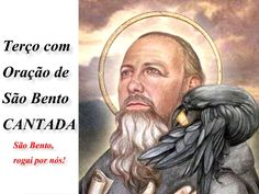 TERÇO COM A ORAÇÃO DE SÃO BENTO CANTADA - 13 DE FEVEREIRO DE 2015