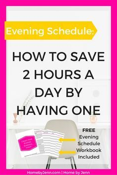 Evening Schedule: How To Save 2 Hours A Day By Having One