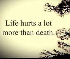 best quotes about life and death