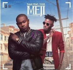 Tjan ft. Ycee – Meji (Prod. By Cobhams)