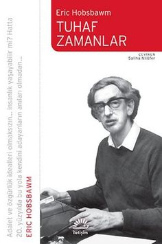 "Tuhaf Zamanlar - Eric Hobsbawm ""PDF e-kitap indir"""