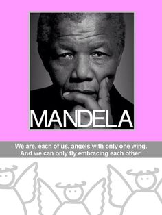 Dit was onze kerstkaar in 2011. Een citaat van Mandela. En opnieuw weer een mooie kerstgedachte en streven voor 2014!