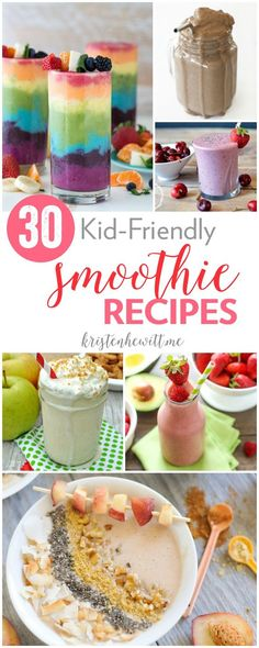 Looking for a nutritious snack or meal for your kids? Try one of these 30 Kid Friendly Smoothie Recipes. Delicious and colorful, who could say no?