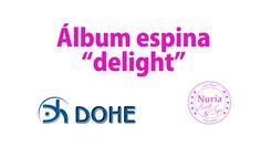 """Álbum espina """"delight"""" - DOHE"""