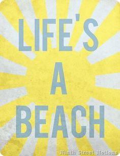 Life's a Beach Printable copy