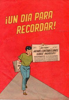 Este cómic explica la importancia de un sistema de contribucciones sobre los ingresos del pueblo trabajador. El mismo se publicó en 1963 por el Negociado de Contribuciones Sobre Ingresos.