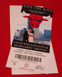 Chicago Bulls Ticket - Wedding Save the Date. I would do a Miami Heat one ;)