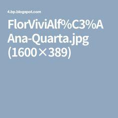 FlorViviAlf%C3%AAna-Quarta.jpg (1600×389)
