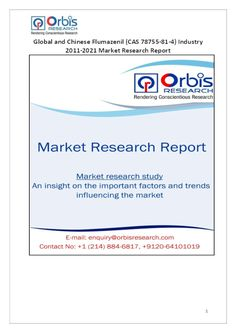 The 'Global and Chinese Flumazenil (CAS 78755-81-4) Industry, 2011-2021 Market Research Report' is a professional and in-depth study on the current state of the global Flumazenil (CAS 78755-81-4) industry with a focus on the Chinese market. Browse the full report @ http://www.orbisresearch.com/reports/index/global-and-chinese-flumazenil-cas-78755-81-4-industry-2011-2021-market-research-report . Request a sample for this report @ http://www.orbisresearch.com/contacts/request-sample/136866 .