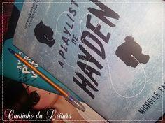 Cantinho da Leitura: Primeiras Impressões   A Playlist de Hayden