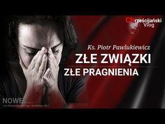 Piotr Pawlukiewicz: Złe związki i złe pragnienia. Audi A6, Poland, Meditation, Prayers, Youtube, Movies, Movie Posters, Catholic, Films