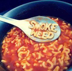 Smoke Weed spaghettios