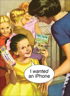 I wanted an iPhone http://www.kissmekwik.co.uk/products/784-i-wanted-an-iphone.aspx