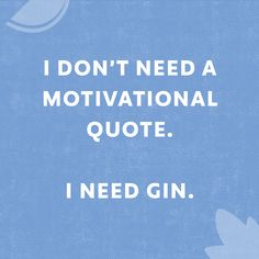 Craft Gin Club is the UK's biggest club for gin lovers. Join to receive a full bottle of premium, craft gin every month. Gin Jokes, Gin Puns, Pun Quotes, Funny True Quotes, Motivational Quotes, Alcohol Quotes, Liquor Quotes, Craft Gin, Gin Bottles