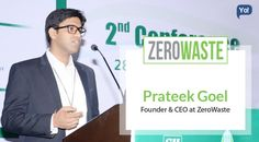 Prateek Goel, Founder and CEO of #ZeroWaste got interviewed by #YoSuccess, a leading platform for entrepreneurs and startups.Read more about his goals, visions, insights and mantra to success.