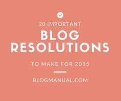2015 is fast approaching, and so many of us bloggers are thinking about the new year. Some of us want to finally get started. Some of us really want to take it to the next level with their blog or business in 2015. And some of us just want to just build a community and …