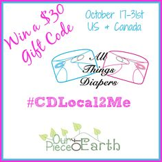 Welcome to the $30 All Things diapers #Giveaway #CDLocal2Me - Our Piece of EarthOur Piece of Earth