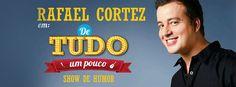 """Rafael Cortez apresenta """"De Tudo um Pouco"""" no dia 24 de janeiro de 2015, no Teatro Madre Esperança Garrido."""