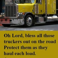 Bless All Of Those Truckers .Including The Ol' Ball And Chain! Jokes Pics, Jokes Quotes, Fun Quotes, Big Rig Trucks, Semi Trucks, Mudding Quotes, Truck Driver Wife, Truck Drivers, Trucker Quotes
