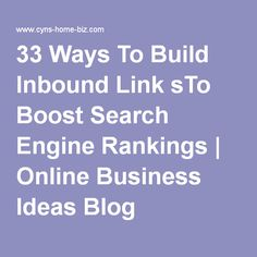 33 Ways To Build Inbound Link sTo Boost Search Engine Rankings Search Engine, Business Ideas, Online Business, Success, Marketing, Building, Link, Blog, Construction