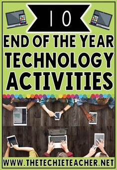 10 End of the Year Technology Activities for elementary students that will get them reviewing material as well as reflecting on their academic year. Ideas are included for Chromebook, laptop/computer and iPad users.