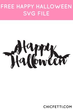 Free Happy Halloween SVG File from Chicfetti - works with Silhouette and other SVG cutting machines cricut halloween Silhouette Curio, Silhouette Portrait, Silhouette Cameo Projects, Silhouette Machine, Silhouette Design, Halloween Vinyl, Halloween Quotes, Halloween Cards, Happy Halloween