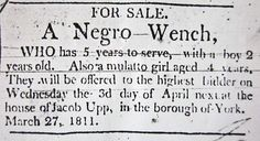 Slavery in York County existed until 1847 when the last one died in Hanover. Slaves born after 1780 received gradual emancipation; those born before then did not. Clipping is from the March 30, 1811, York Recorder (courtesy of June Lloyd).