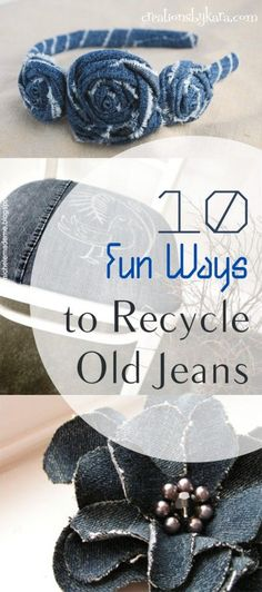 10 Fun Ways to Recycle Old Jeans