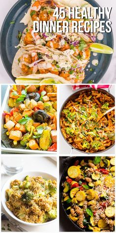45 Easy Healthy Dinner Ideas (Good for Beginners) - iFOODreal - Healthy Family Recipes Healthy Family Meals, Easy Healthy Dinners, Vegan Dinners, Healthy Recipes, Easy Vegan Dinner, Clean Eating Recipes For Dinner, Vegetarian Recipes Dinner, Baked Chicken Breast, Chicken Tostadas