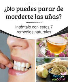 ¿No puedes parar de #Morderte las #Uñas? Inténtalo con estos 7 #RemediosNaturales   El uso de algunos remedios naturales puede ayudar a controlar la manía de morderse las uñas. En esta ocasión te compartimos los 7 mejores.