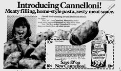 Cannelloni, Chef Boy-Ar-Dee ~ Vintage Ad  Vintage Advertisements, Vintage Ads, Chef Boyardee, Meat Sauce, Favorite Recipes, Magazine Ads, House Styles, 1970s, Bee