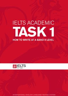 How to write at a band 9 level – IELTS Writing Task 1 Academic Module (PDF)