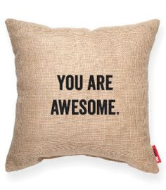 You are, you really are!