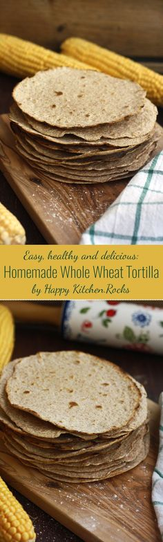 Easy homemade whole wheat tortilla recipe only takes 30 minutes to make from…