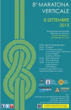 Domenica 8 settembre 2013 Una giornata interamente dedicata al verticale. Falesia del Verdin a Montebello di Bertona (PE) - Abruzzo  Facebook: www.facebook.com/pages/Maratona-Verticale/152105104805071 Twitter:  www.twitter.com/MaratonaVertic