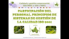 Participación del personal. Principios de gestión de la calidad ISO 9001