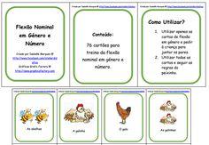Cartões de Flexão Nominal em Género e Número  http://www.facebook.com/atelierdidatico/photos/pb.122660724539774.-2207520000.1393454897./365397633599414/?type=3&theater