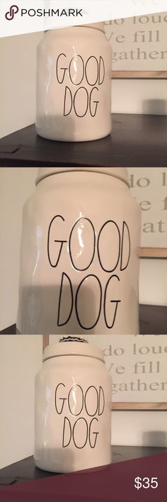 Rae Dunn Good Dog Canister New with tags, has not been used! Rae Dunn Accessories
