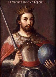El rey Fernando III 1199-1252, Rey de España (Castilla y León),llamado el santo , hijo de Berenguela reina de Castilla y Alfonso IX rey de Leon
