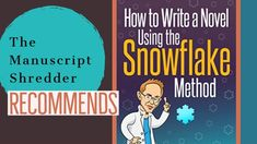 How to Write a Novel Using the Snowflake Method: Recommended-authortoolbox - The Manuscript Shredder Writing Websites, Writing Genres, Pre Writing, Writing Quotes, Writing Advice, Writing A Book, Writing Ideas, Plotting A Novel, Writing Motivation