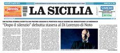 """15 aprile 2014 - La Sicilia -  intervista a Sebastiano Lo Monaco in occasione del debutto al Teatro """"Tina Di Lorenzo"""" di Noto dello spettacolo """"Dopo Il Silenzio"""" (15-16 aprile 2014)"""