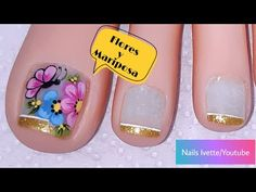 Decoración de uñas flores y mariposa para pie/diseño de pie flores - YouTube Toe Nail Art, Toe Nails, Pedicure Nails, Manicure, Natural Acrylic Nails, Nail Art Videos, Nail Tutorials, Beauty Nails, Nail Art Designs