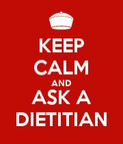 KEEP CALM AND ASK A DIETITIAN poster.