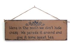 In The South Wood Sign Plaque Hand Lettered Rustic Home Decor Dixie