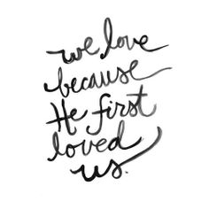 It's not about how much we love Him, but in turn how much He loves us.