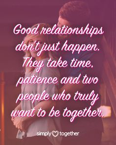 Good relationships don't just happen. They take time, patience and two people who truly want to be together. #quotes #relationship #relationshipquotes #relationshipadvice Relationship Problems, Relationships Love, Relationship Advice, Dating Tips For Women, Dating Advice, Patience, Need To Know, Shit Happens, Learning