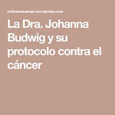La Dra. Johanna Budwig y su protocolo contra el cáncer