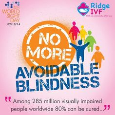 World Sight Day 2014 9th October 2014 Get your eyes tested regularly