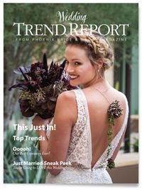 Only a few more days with this Wedding Trend Report-last chance to see the trends and enter the giveaway! #weddingtrend #giveaway #phoenix #scottsdale #Arizona #WeddingMagazine #Phoenix Bride & Groom Magazine